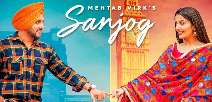 Sanjog Lyrics by Mehtab Virk
