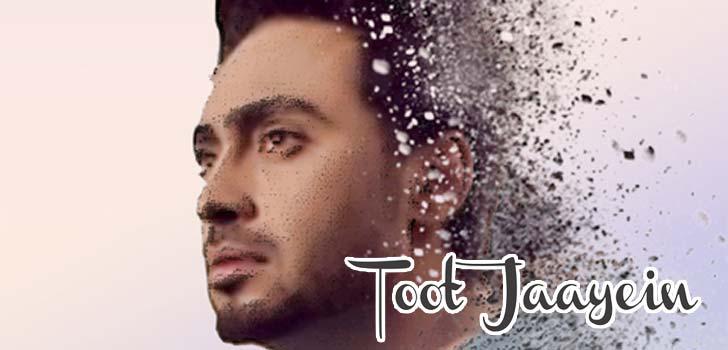 Toot Jaayein Lyrics by Nishawn Bhullar