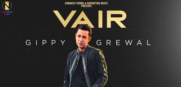 Vair Lyrics by Gippy Grewal