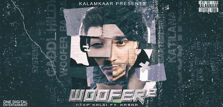 Woofer 2 Lyrics by Deep Kalsi