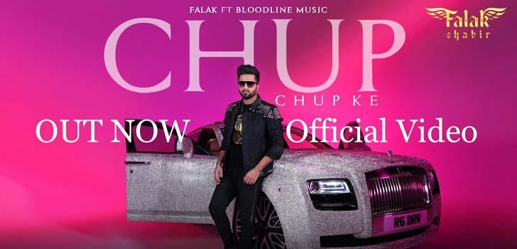 Chup Chup Ke Lyrics by Falak Shabir