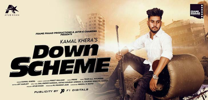 Down Scheme Lyrics by Kamal Khera