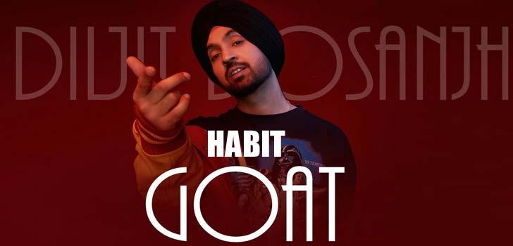 Habit Lyrics by Diljit Dosanjh