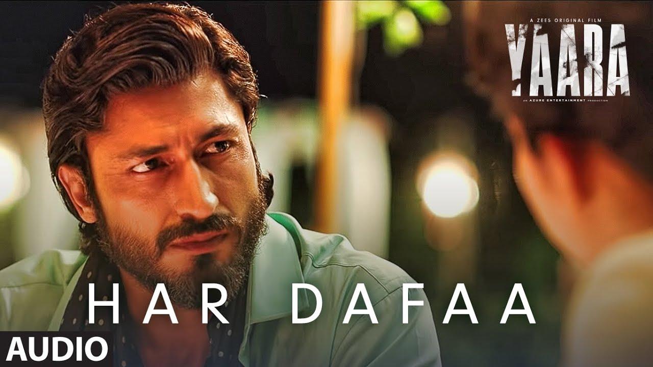 Har Dafaa Lyrics from Yaara