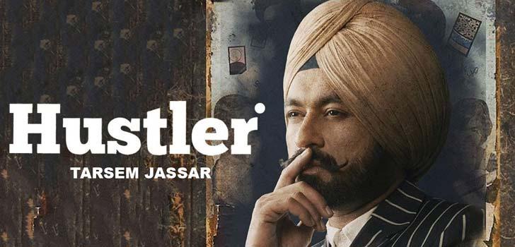 Hustler Lyrics by Tarsem Jassar