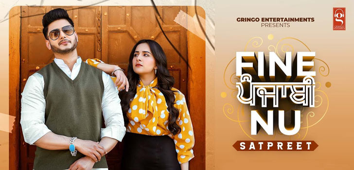 Fine Punjabi Nu Lyrics by Satpreet