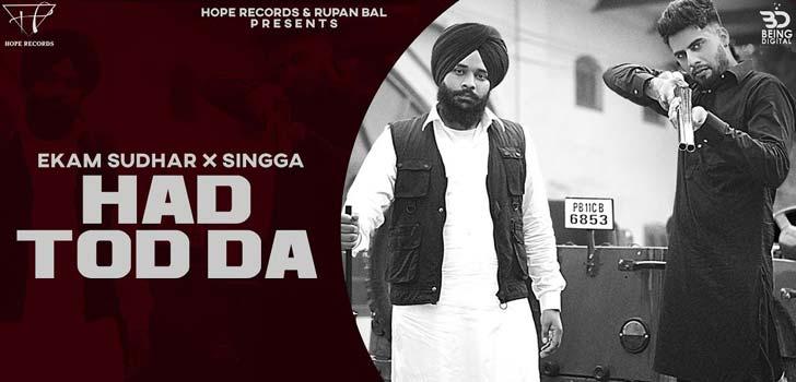 Hadd Tod Da Lyrics by Ekam Sudhar and Singga