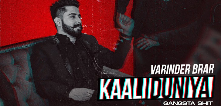 Kaali Duniya Lyrics by Varinder Brar