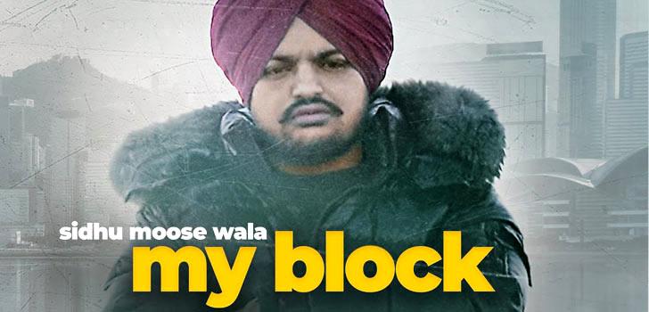 My Block Lyrics by Sidhu Moose Wala