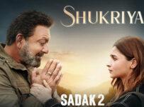 Shukriya Lyrics from Sadak 2