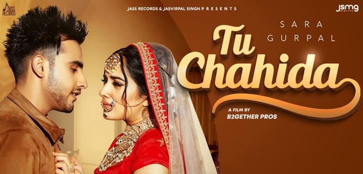 Tu Chahida Lyrics by Sara Gurpal