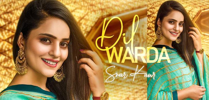 Dil Warda Lyrics by Swar Kaur