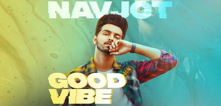 Good Vibe Lyrics by Navjot