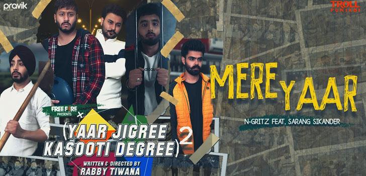 Mere Yaar Lyrics by N Gritz and Sarang Sikander