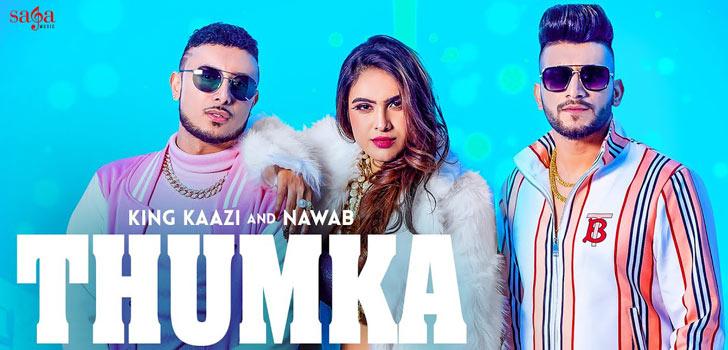 Thumka Lyrics by King Kaazi and Nawab