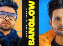Banglow Lyrics by Avvy Sra