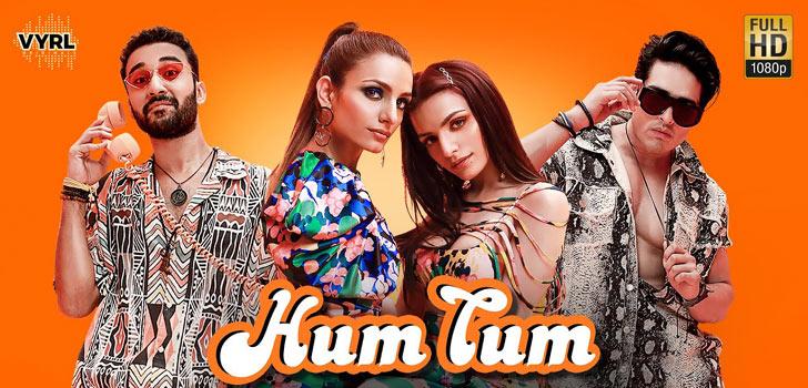 Hum Tum Lyrics by Sukriti Kakar and Prakriti Kakar