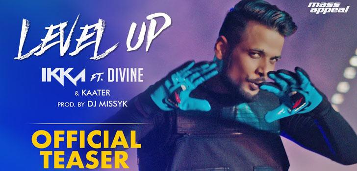 Level Up Lyrics by Ikka and Divine