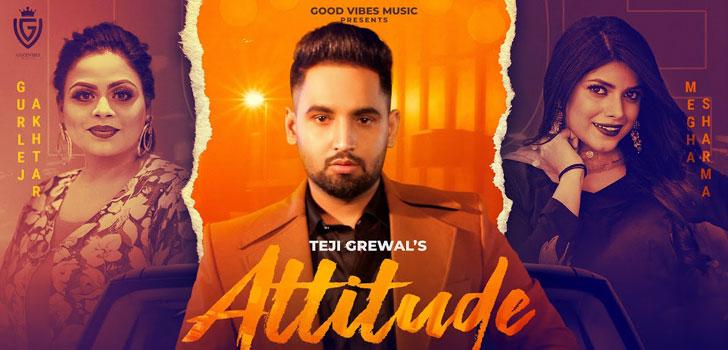Attitude Lyrics by Teji Grewal