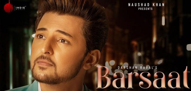 Barsaat Lyrics by Darshan Raval