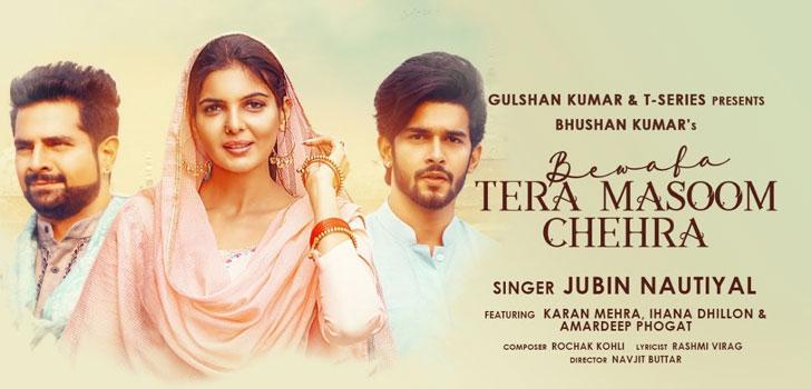Bewafa Tera Masoom Chehra Lyrics by Jubin Nautiyal