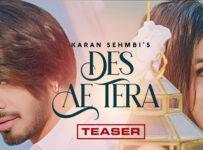 Des Ae Tera Lyrics by Karan Sehmbi