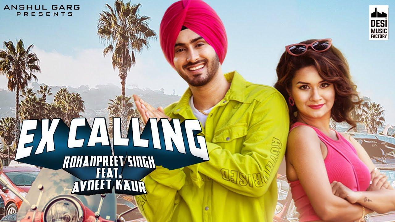 Ex Calling Lyrics by Neha Kakkar and Rohanpreet Singh
