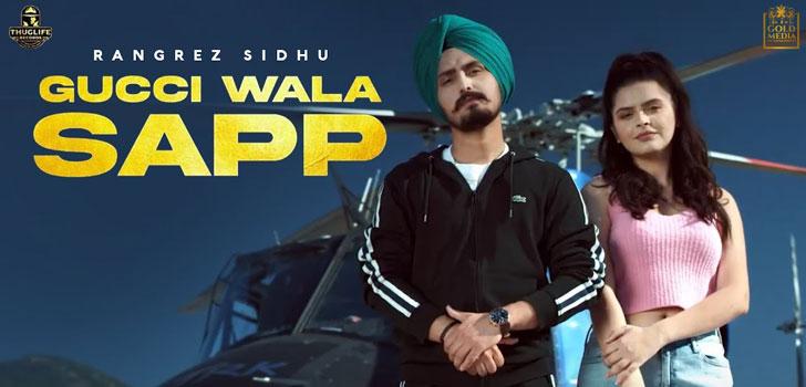 Gucci Wala Sapp Lyrics by Rangrez Sidhu