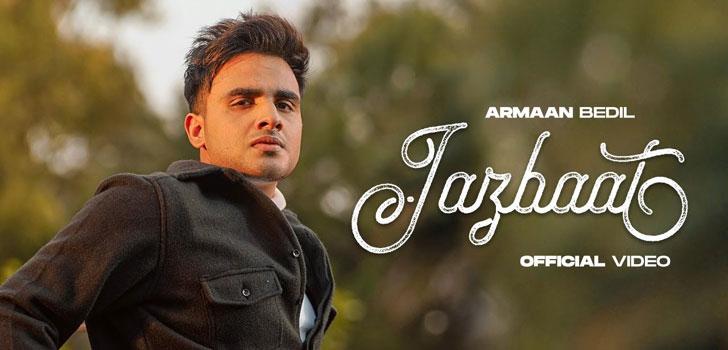 Jazbaat Lyrics by Armaan Bedil