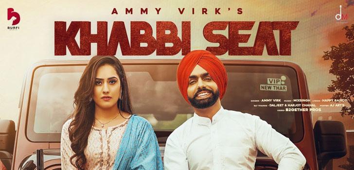 Khabbi Seat Lyrics by Ammy Virk