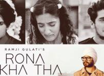 Rona Likha Tha Lyrics by Ramji Gulati
