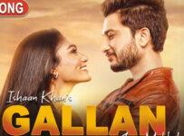 Gallan Lyrics by Ishaan Khan