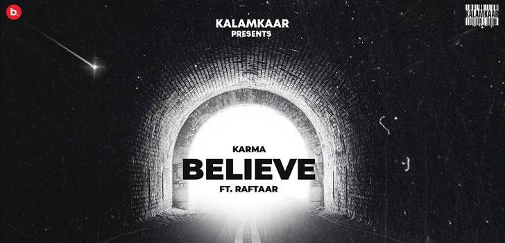 Jo Tu Chahega Believe Lyrics by Karma and Raftaar