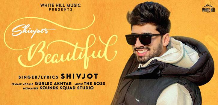 Beautiful Lyrics by Shivjot
