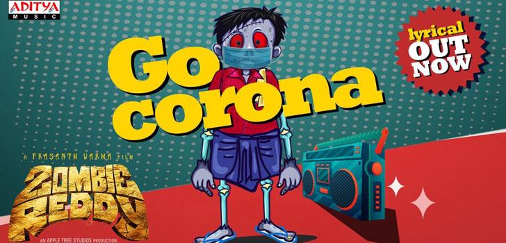 Go Corona Lyrics from Zombie Reddy