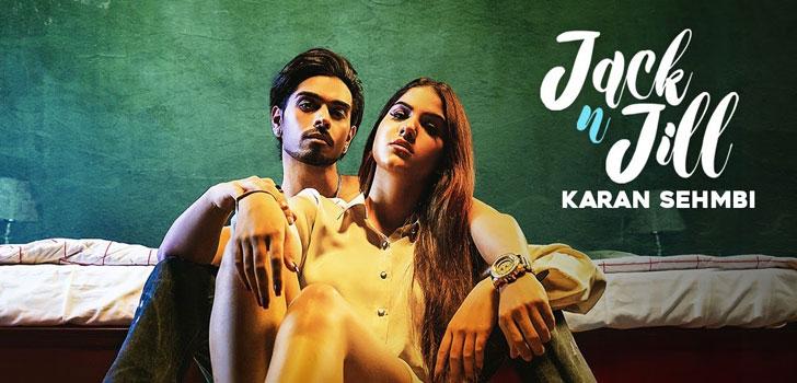 Jack N Jill Lyrics by Karan Sehmbi