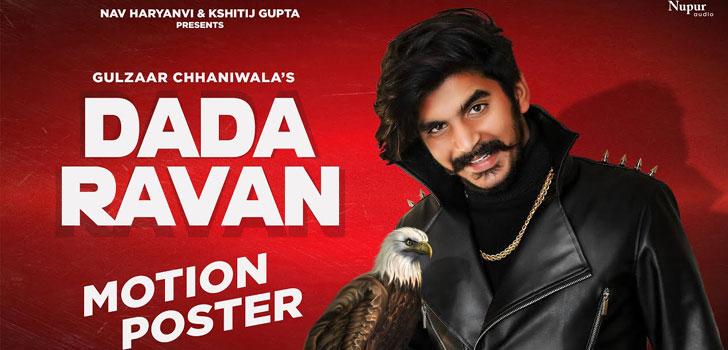 Dada Ravan Lyrics by Gulzaar Chhaniwala
