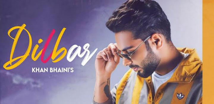 Dilbar Lyrics by Khan Bhaini
