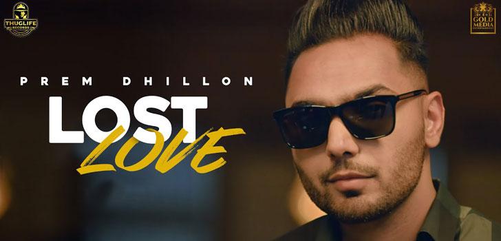 Lost Love Lyrics by Prem Dhillon
