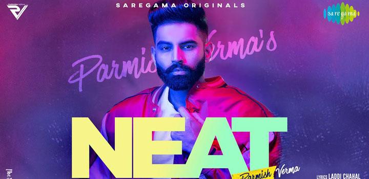 Neat Lyrics by Parmish Verma