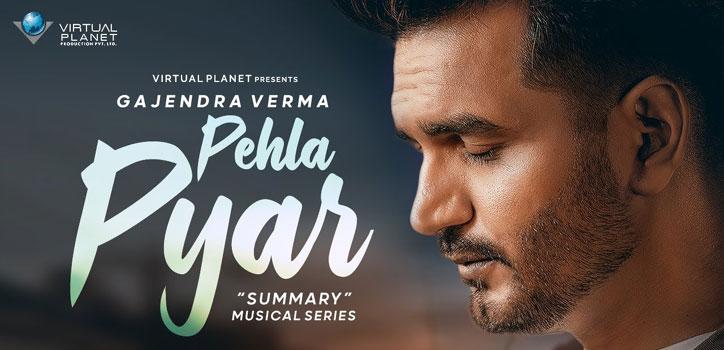 Pehla Pyar Lyrics by Gajendra Verma