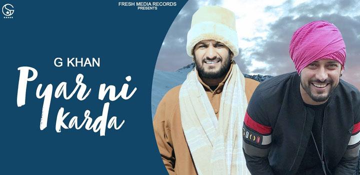 Pyar Ni Karda Lyrics by G Khan