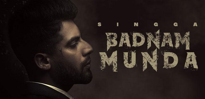 Badnam Munda Lyrics by Singga