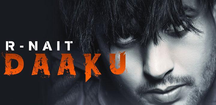 Daaku Lyrics by R Nait