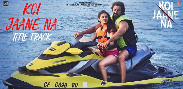 Koi Jaane Na Title Track Lyrics by Armaan Malik