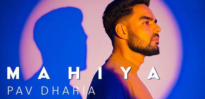 Mahiya Lyrics by Pav Dharia