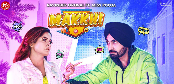 Makkhi Lyrics by Ravinder Grewal and Miss Pooja