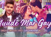 Munde Mar Gaye Lyrics from Time To Dance by Guru Randhawa