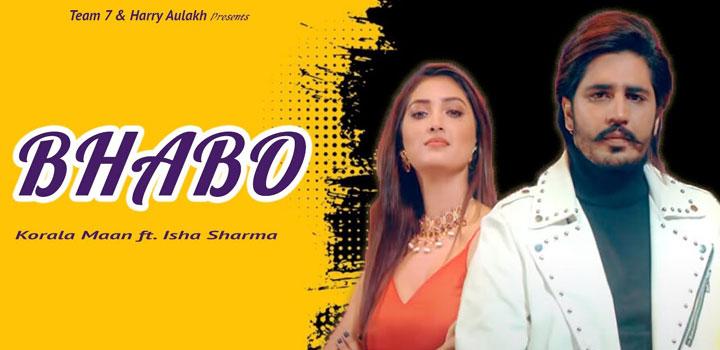 Bhabo Lyrics by Korala Maan