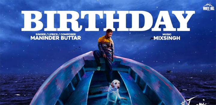 Birthday Lyrics by Maninder Buttar